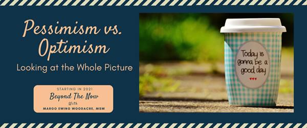 Healthy Pessimism